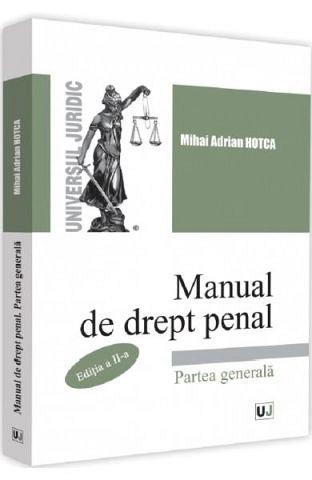 MANUAL DE DREPT PENAL. PARTEA GENERALA ED.2