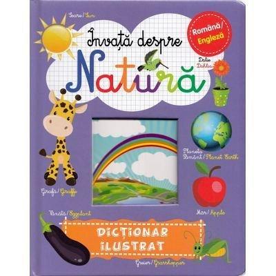 INVATA DESPRE NATURA. DICTIONAR ILUSTRAT. ROMANA - ENGLEZA
