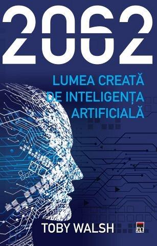 2062. Lumea creata de inteligenta artificiala