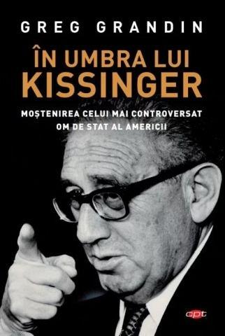 In umbra lui Kissinger. Carte pentru toti