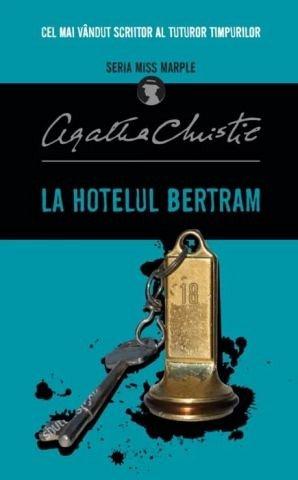 La hotelul Bertram. Seria Miss Marple