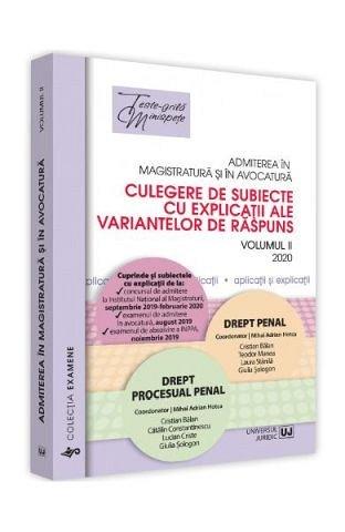 Admiterea in magistratura si in avocatura. Drept penal, drept procesual penal vol. 2, 2020