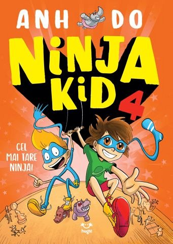 Ninja Kid 4. Cel mai tare Ninja!