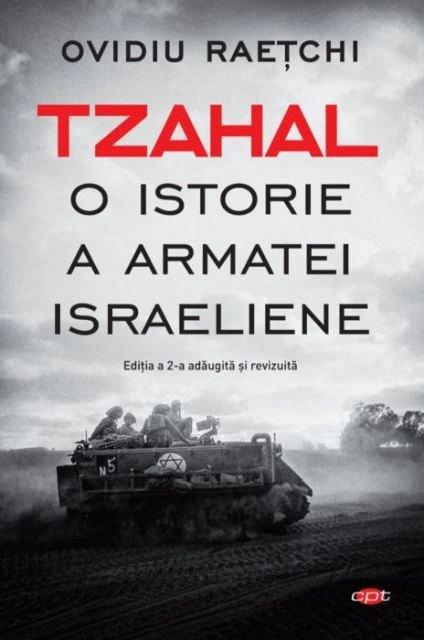 Tzahal. O istorie a armatei israeliene. Carte pentru toti