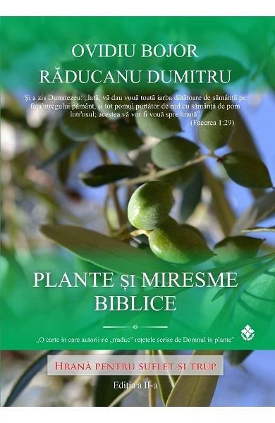Plante si miresme biblice. Ed.2