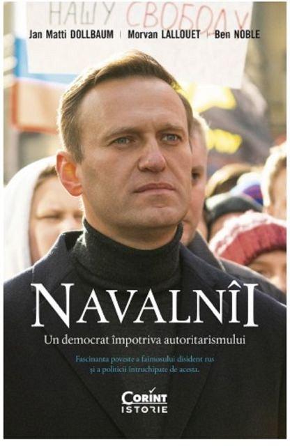Navalnii. Un democrat impotriva autoritarismului
