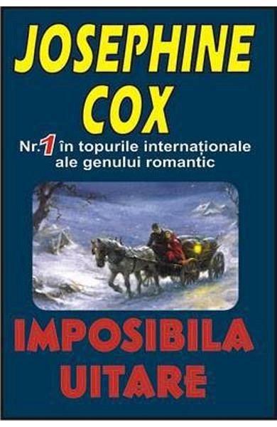 Imposibila uitare, Josephine Cox