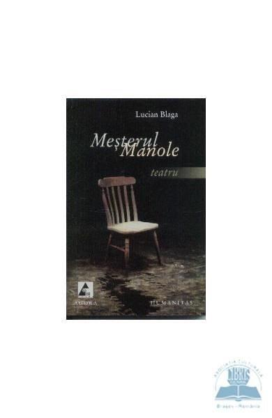 MESTERUL MANOLE - TEATRU