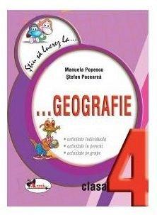Stiu Sa Lucrez La ,  Geografie 4 ,  Fise, SPacearca