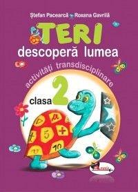TERI DESCOPERA LUMEA CLASA A II-A