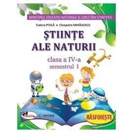 STIINTE  - CAIET SEM. 1+2   IV PITILA