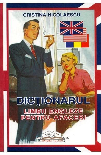 Dictionarul limbii engleze pt afaceri, Cristina Nicolaescu
