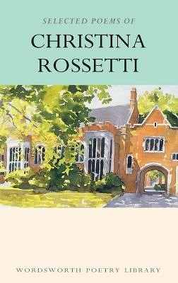SELECTED POEMS OF CHRISTINA ROSSETTI. TH