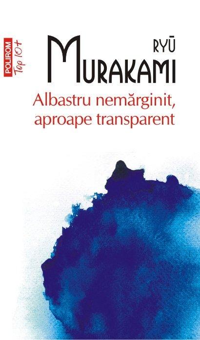 ALBASTRU NEMARGINIT, APROAPE TRANSPARENT TOP 10