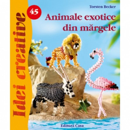 ANIMALE EXOTICE DIN MARGELE - IDEI CREAT