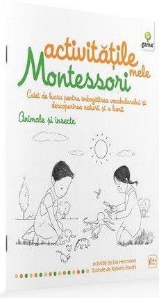 ANIMALE SI INSECTE/ ACTIVITATILE MELE MONTESSORI