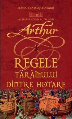ARTUHR - REGELE TARAMULUI DINTRE HOTARE