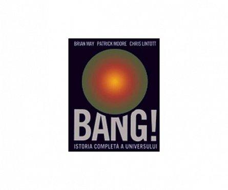 Bang!- Istoria completa a universului