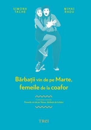BARBATII VIN DE PE MARTE, FEMEILE DE LA COAFOR