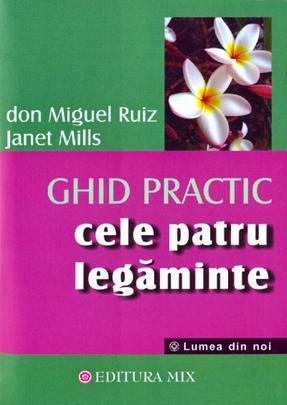CELE PATRU LEGAMINTE-GHID PRACTIC