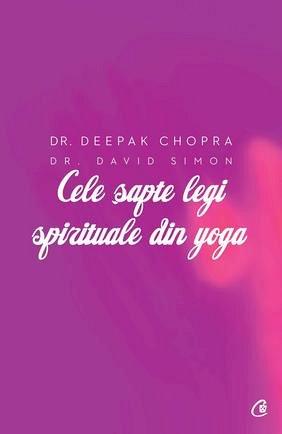CELE SAPTE LEGI SPIRITUALE DIN YOGA