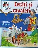 CSC JUNIOR- CETATI SI CAVALERI