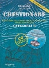 CHESTIONARE PENTRU VERIF. CUNOSTINTELOR DE LEG. RUTIERA SI INTREBARI DE MECANICA CAT. B (CU CD) 2011