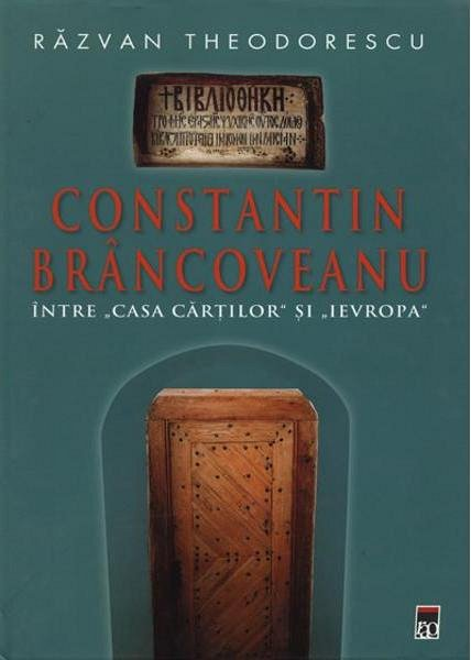 Constantin Brancoveanu - Razvan Theodorescu