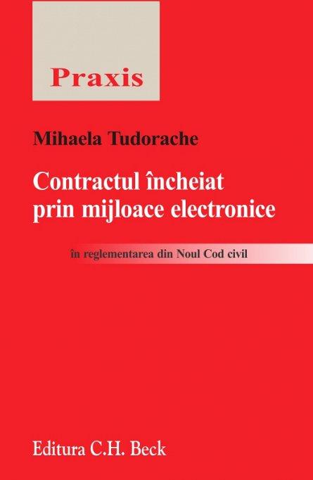 CONTRACTUL INCHEIAT PRIN MIJLOACE ELECTRONICE IN REGLEMENTAREA DIN NOUL COD CIVIL