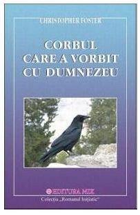 CORBUL CARE A VORBIT CU D-ZEU