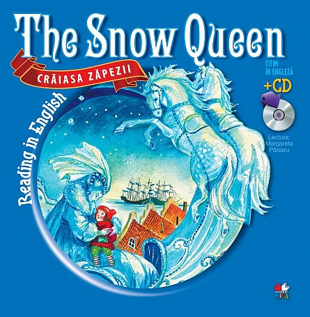 CRAIASA ZAPEZII / THE SNOW QUEEN. Carte + CD.