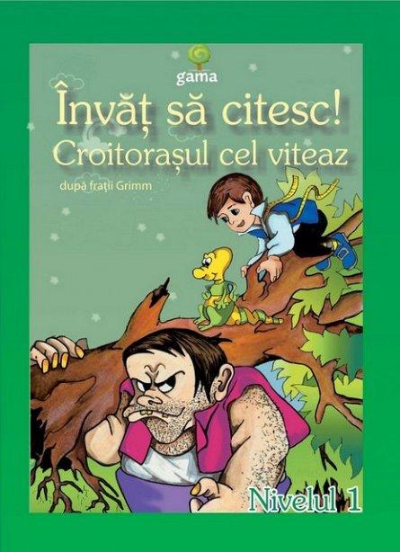 CROITORASUL CEL VITEAZ/ ISC.I