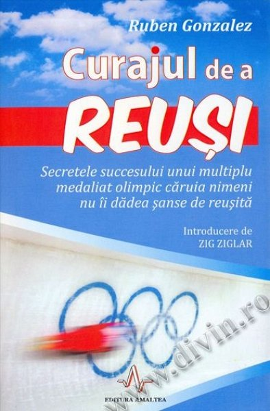 CURAJUL DE A REUSI