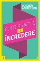 CURS PRACTIC DE INCREDERE. ED. II