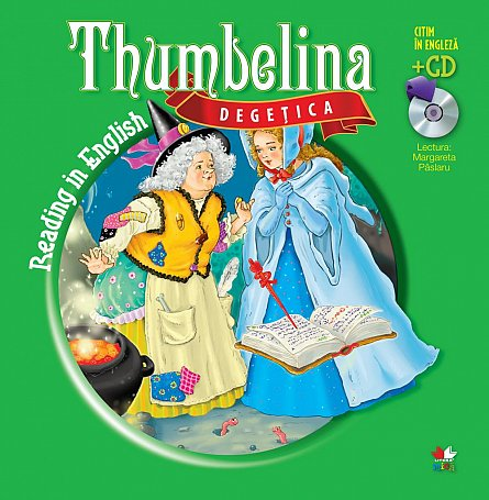 DEGETICA / THUMBELINA. Carte + CD.
