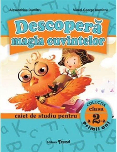DESCOPERA MAGIA CUVINTELOR CLS. 2