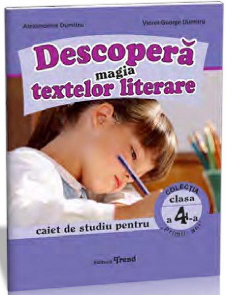 DESCOPERA MAGIA TEXTELOR LITERARE 4