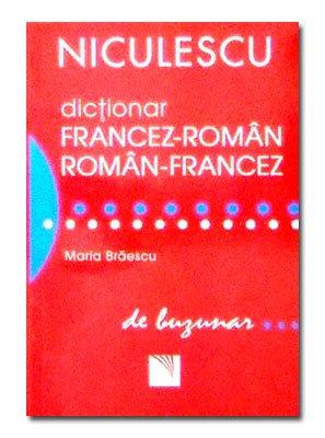DICTIONAR FRANCEZ-ROMAN/ROMAN-FRANCEZ BU