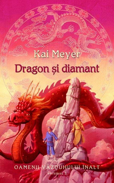 DRAGON SI DIAMANT (OAMENII VAZDUHULUI INALT, VOL 3)