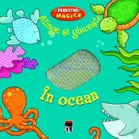 FERESTRE MAGICE - IN OCEAN