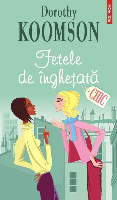 CHIC - FETELE DE INGHETATA