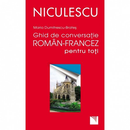 GHID DE CONV.ROMAN-FRANCEZ PT.TOTI