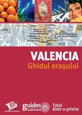 GHIDUL ORASULUI - VALENCIA