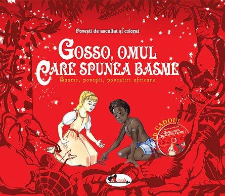 Gosso, Omul Care Spunea Basme (Set 2 Carti +Cd), Andreea  Demirgian