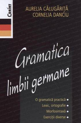 GRAMATICA LIMBII GERMANE - REEDITARE