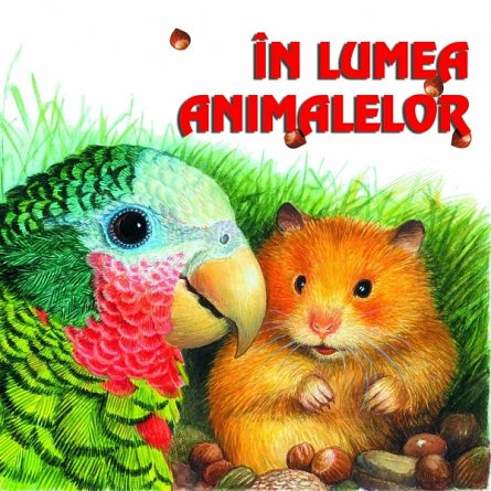 IN LUMEA ANIMALELOR  REEDITARE