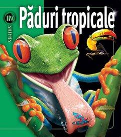 INSIDERS - PADURI TROPICALE