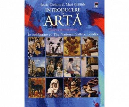 Introducere in arta - Rosie Discins, Mari Griffith