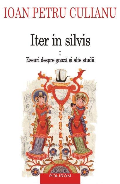 ITER IN SILVIS VOL I