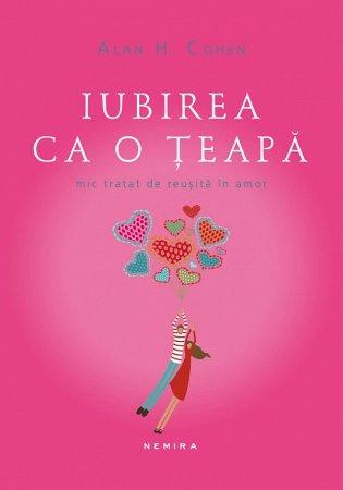 IUBIREA CA O TEAPA